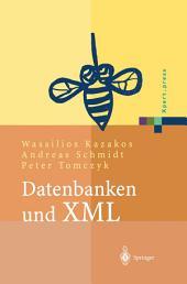 Datenbanken und XML: Konzepte, Anwendungen, Systeme