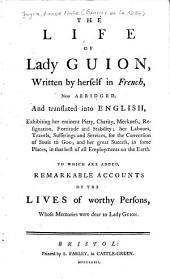 The Life of Lady Guion: Volume 1