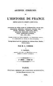 Archives curieuses de l'histoire de France depuis Louis XI jusqu'à Louis XVIII, ou collection de pièces rares et intéressantes, telles que chroniques, mémoires, pamphlets, lettres, ... etc. etc. etc: Volume10