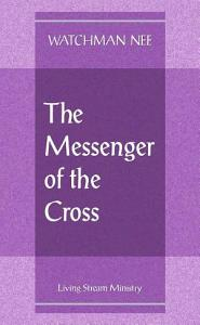 The Messenger of the Cross Book