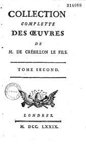 Collection complette des oeuvres de M. de Crebillon le fils. Tome premier [-septième]