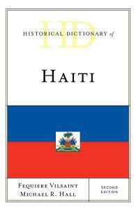 Historical Dictionary of Haiti PDF