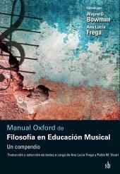 Manual Oxford de Filosofía en Educación Musical: Un compendio