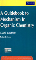 A Guidebook to Mechanism in Organic Chemistry PDF