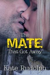 The Mate That Got Away