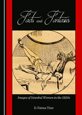 Facts and Fantasies PDF