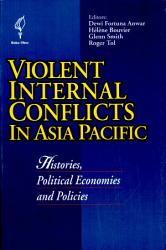 Violent Internal Conflicts In Asia Pacific Book PDF
