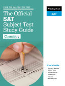 The Official SAT Subject Test in Chemistry Study Guide Book