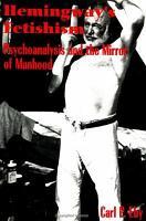 Hemingway s Fetishism PDF