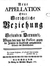 Neue Appellation oder gerichtliche Beziehung zur gesunden Vernunft, wegen den von der Passion gegen die Jesuiten in Frankreich ausgestreuten Schmäh- und Winkelschriften