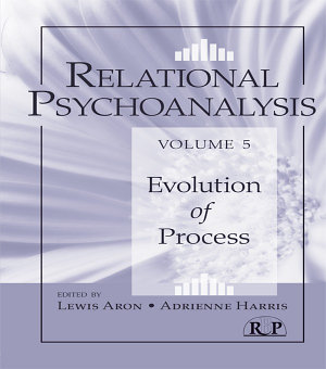 Relational Psychoanalysis  Volume 5