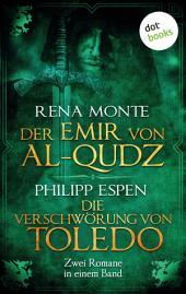 Der Emir von Al-Qudz & Die Verschwörung von Toledo: Jetzt billiger kaufen!