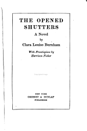 The Opened Shutters: A Novel