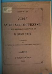 Monuments du Moyen-âge et de la Renaissance, dans l'Ancienne Pologne depuis les temps les plus reculés jusqu' à la fin du XVII siècle: Volume1;Volumes11à12