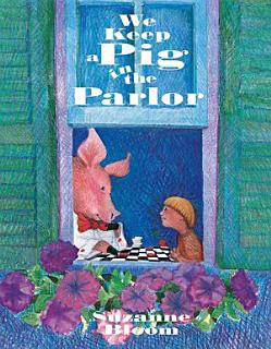 We Keep a Pig in the Parlor Book