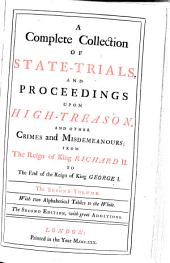 A Complete Collection of State-trials, and Proceedings for High-treason, and Other Crimes and Misdemeanours: 1648-1679