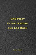 Uas Pilot Flight Record and Log Book