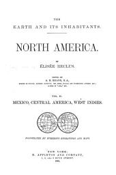 The Earth and Its Inhabitants, North America: Mexico, Central America, West Indies