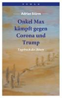 Onkel Max k  mpft gegen Corona und Trump PDF