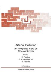 Arterial Pollution: An Integrated View on Atherosclerosis