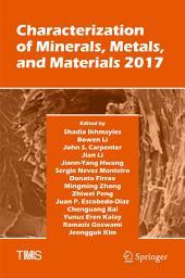 Characterization of Minerals, Metals, and Materials 2017