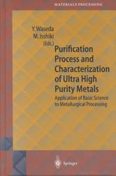 Purification Process And Characterization Of Ultra High Purity Metals PDF