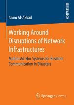 Working Around Disruptions of Network Infrastructures