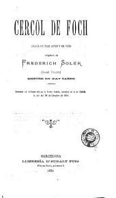 Cércol de foch: drama en tres actes y en vers