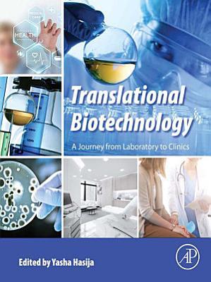 Translational Biotechnology