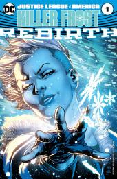 Justice League of America: Killer Frost Rebirth (2017-) #1