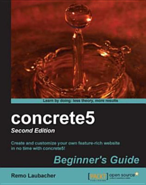 concrete5 Beginner s Guide  2nd Edition