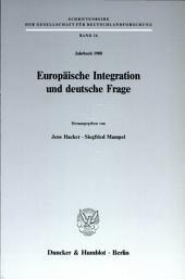Europäische Integration und deutsche Frage