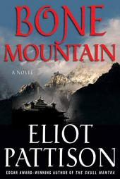 Bone Mountain: A Novel