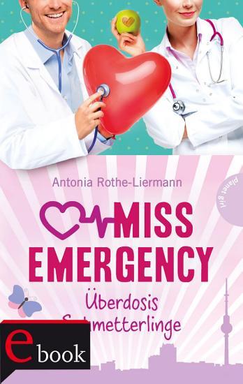 Miss Emergency 5    berdosis Schmetterlinge PDF