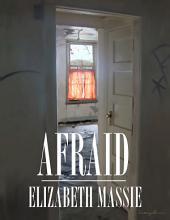 Afraid: Tidbits of the Macabre