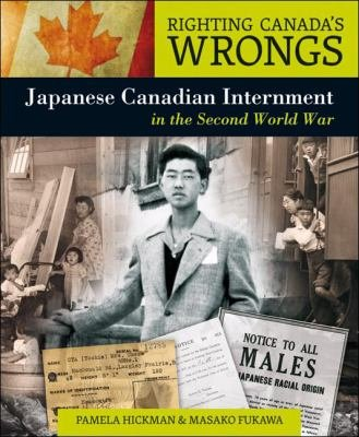 Download Righting Canada s Wrongs  Japanese Canadian Internment in the Second World War Book