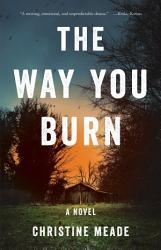 The Way You Burn Book PDF