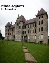 Insane Asylums In America