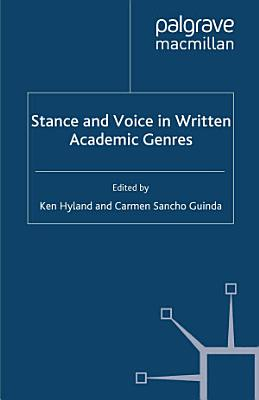 Stance and Voice in Written Academic Genres PDF