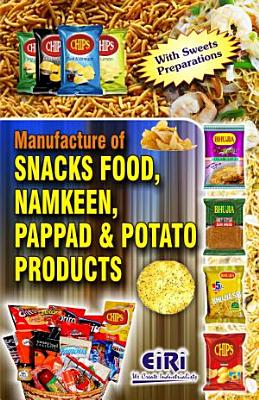Manufacture of Snacks Food, Namkeen, Pappad & Potato Products
