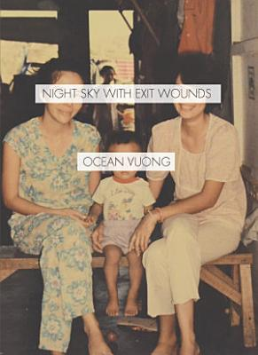 Night Sky with Exit Wounds PDF