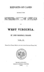 Reports of Cases Decided in the Supreme Court of Appeals of West Virginia: Volume 2
