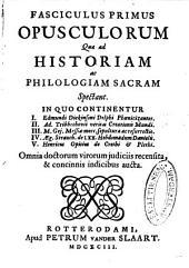 Fasciculus primus-decimus opusculorum quae ad historiam ac philologiam sacram spectant: Volume 8