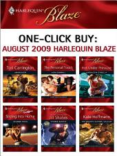 One-Click Buy: August 2009 Harlequin Blaze: Unbridled\The Personal Touch\Hot Under Pressure\Sliding into Home\Storm Watch\The Mighty Quinns: Callum
