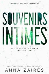 Souvenirs Intimes (Les Chroniques Krinar: Volume 3) : Volume3