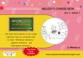 Melody's Chinese Now Set Three Book 7: For Young Learners