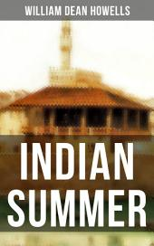 INDIAN SUMMER: A Florence Romance