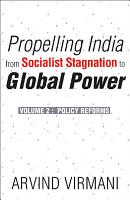 Propelling India from Socialist Stagnation to Global Power  Policy reforms PDF