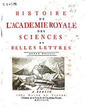 Histoire de l'Academie Royale des Sciences et Belles Lettres: année MDCCLII.