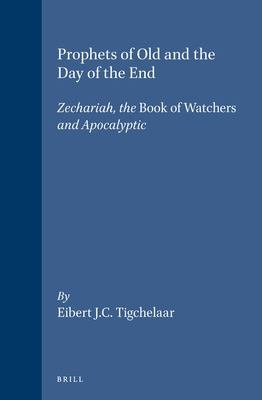 Download Prophets of Old and the Day of the End Book